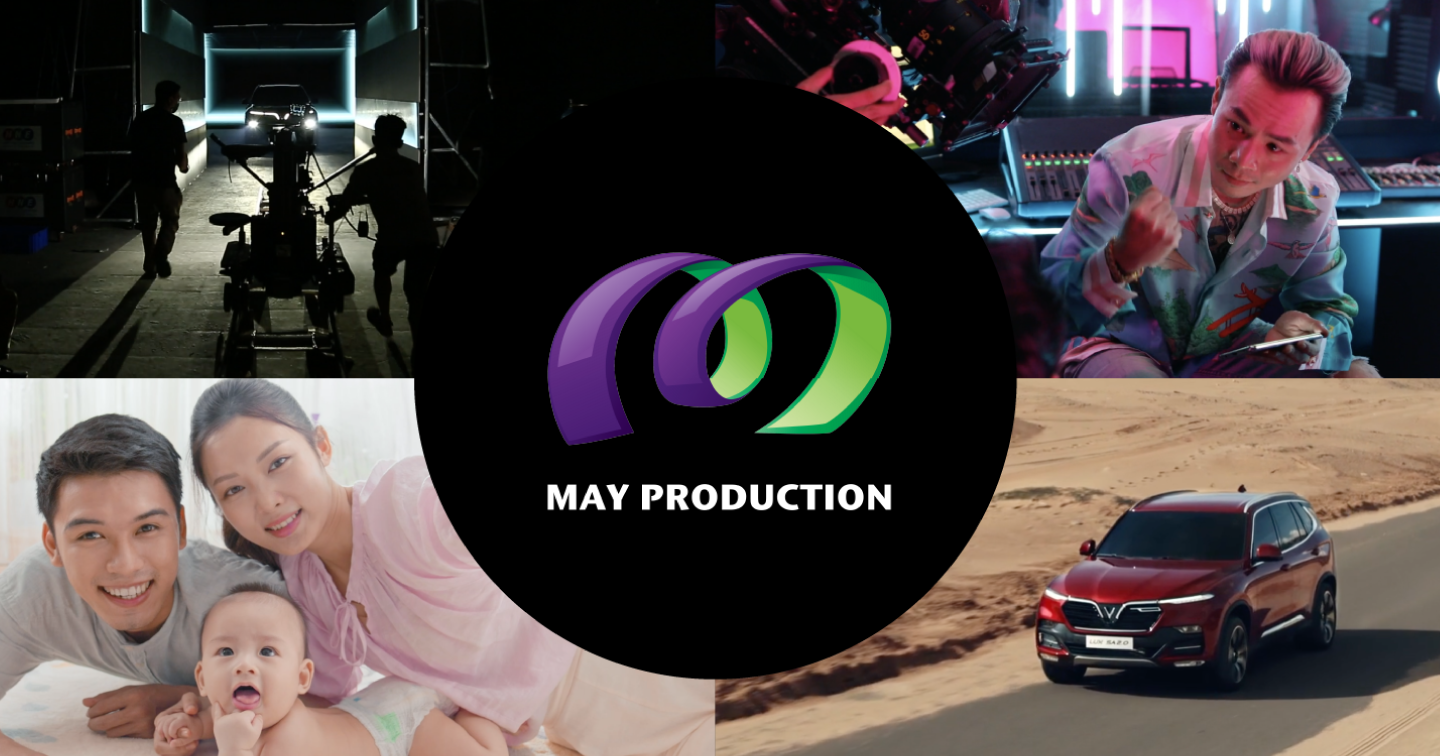 MAY Production – The path of willpower and success brought by a Vietnam TVC production house debunked